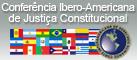Conferência Ibero-Americana de Justiça Constitucional