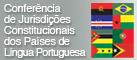 Conferência de Jurisdições Constitucionais dos Países de Língua Portuguesa