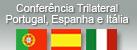 Conferência Trilateral ‐ Itália, Espanha e Portugal